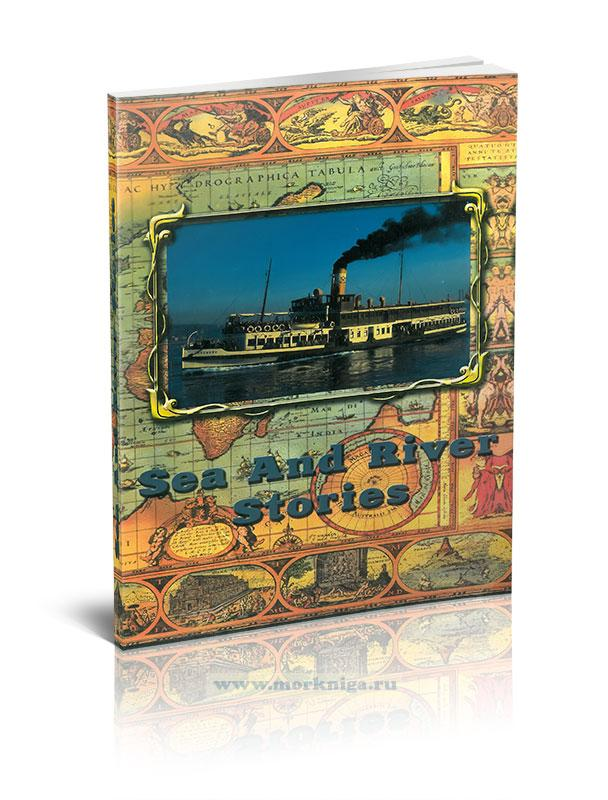 Sea and river stories